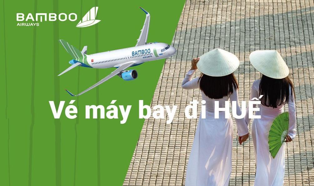 Kiểm tra giá vé từ trước 1-2 tháng để săn được vé của BamBoo Airways đi Huế giá hợp lý